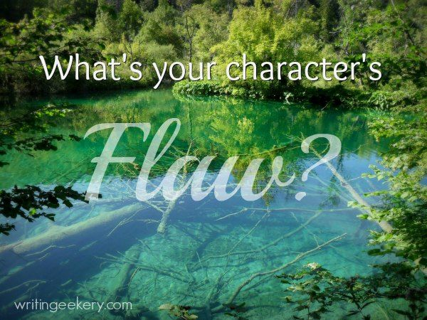 What's your character's Flaw? - 'Perfection is like a crystal clear lake. There's no sense of depth. And as novel and beautiful as that lake may be, a character without depth is boring, or worse, annoying.'