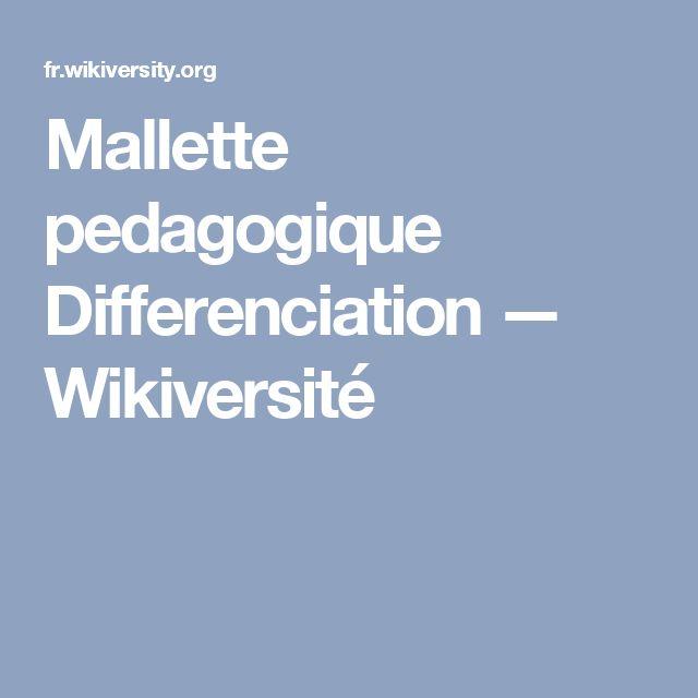 Mallette pedagogique Differenciation — Wikiversité
