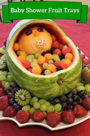Baby Shower Fruit Tray Ideas | Appetizers & Decorations by toni