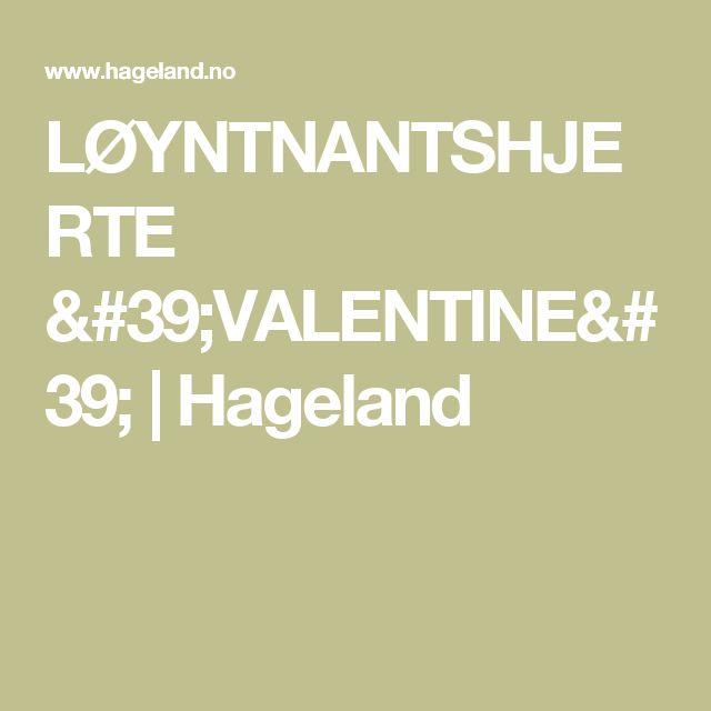 LØYNTNANTSHJERTE 'VALENTINE' | Hageland