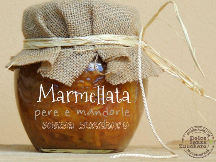Marmellata pere e mandorle è una ricetta senza zucchero (dolcificata con stevia), vegan, paleo e a basso indice glicemico