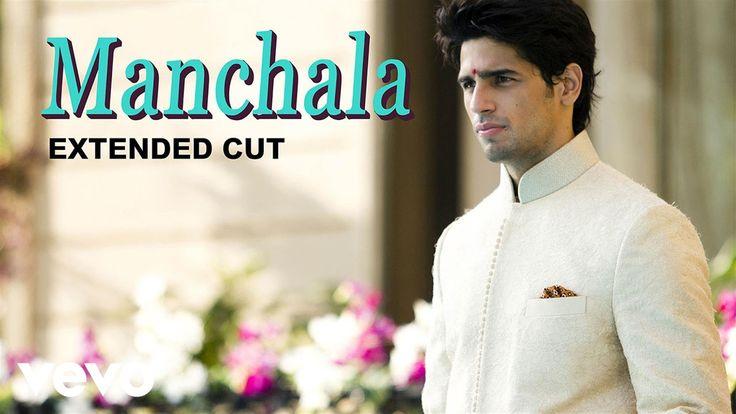 Manchala Video - Parineeti Chopra Sidharth | Hasee Toh Phasee