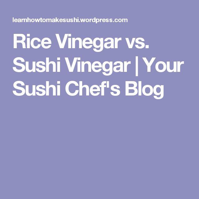 Rice Vinegar vs. Sushi Vinegar | Your Sushi Chef's Blog