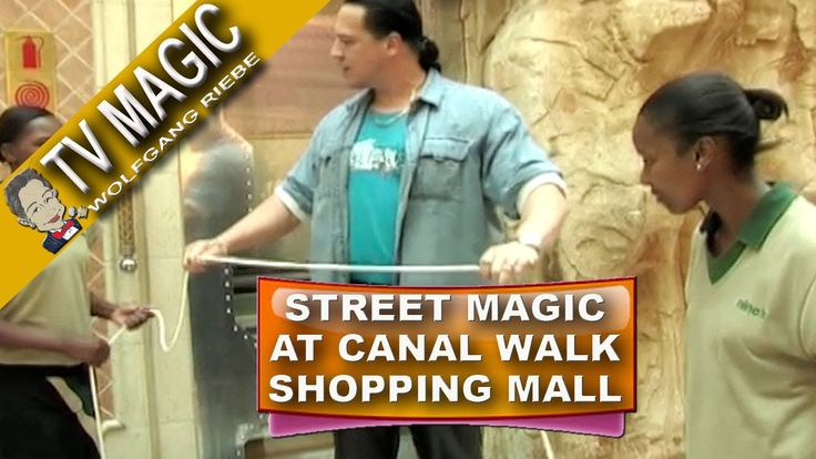 Street Magic TV Special: Live at Canal Walk with Wolfgang Riebe