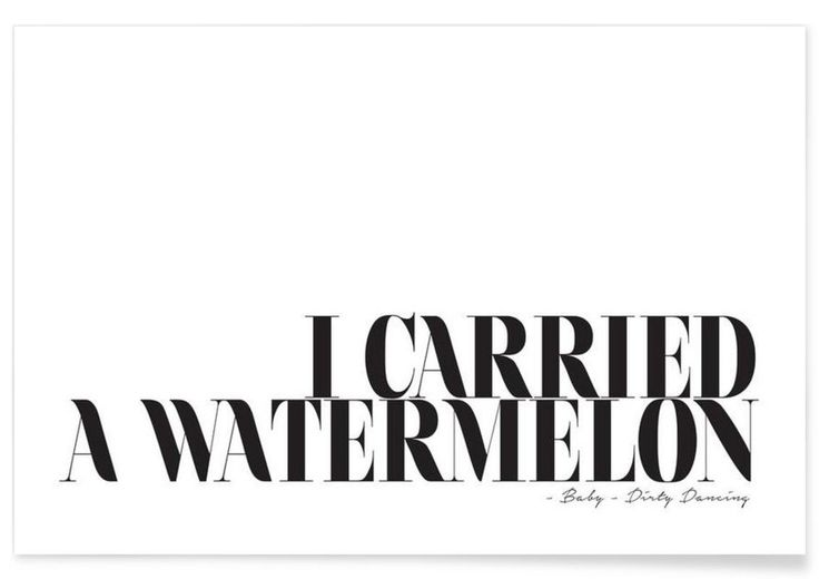 I Carried A Watermelon as Premium Poster by Letters on Love | JUNIQE