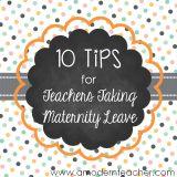 10 Tips for Teachers Taking Maternity Leave » A Modern Teacher
