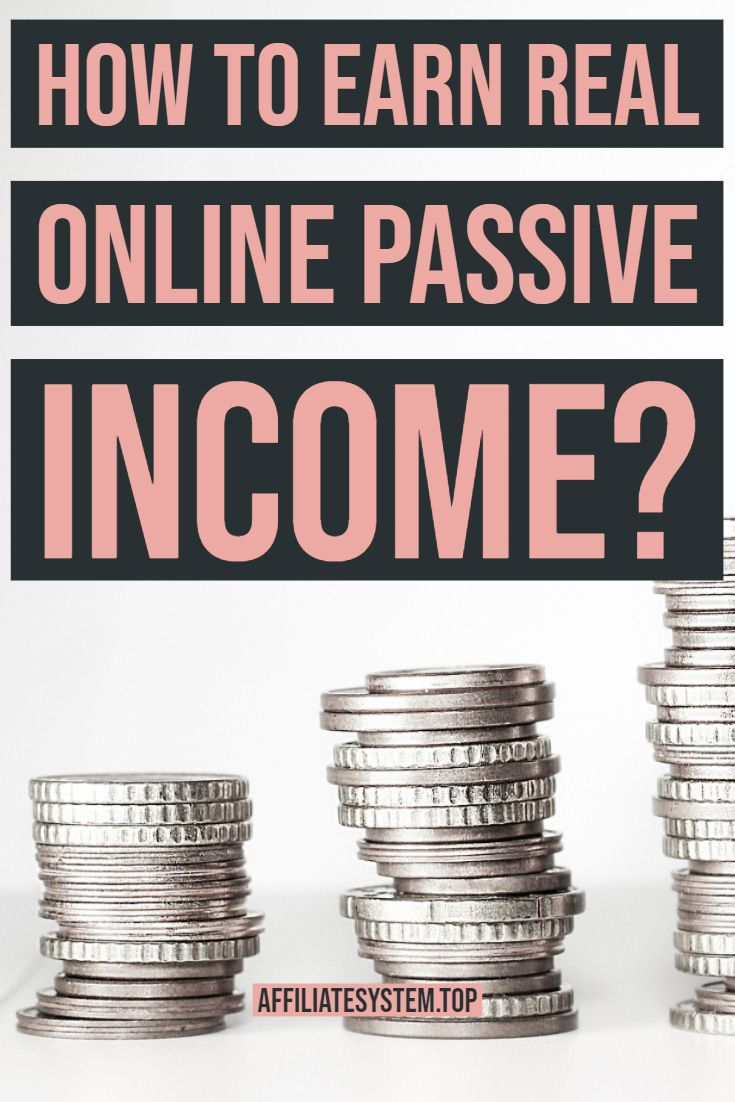 How to earn REAL online passive income?