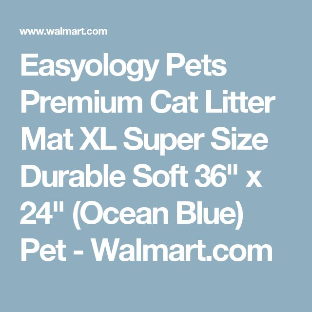 "Easyology Pets Premium Cat Litter Mat XL Super Size Durable Soft 36"" x 24"" (Ocean Blue) Pet - Walmart.com"