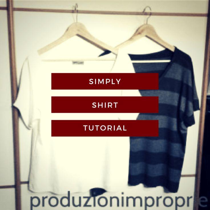 Simply-shirt, la maglietta che sta bene a tutti (ma proprio a tutti) - Tutorial