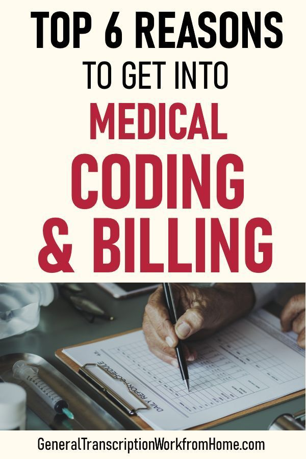 Top 6 Reasons To Get A Medical Billing And Coding Career Medical Billing Coding Medical Coding Jobs Billing Coding