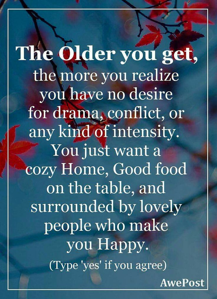 Getting older we also look forward to growing  within ourselves