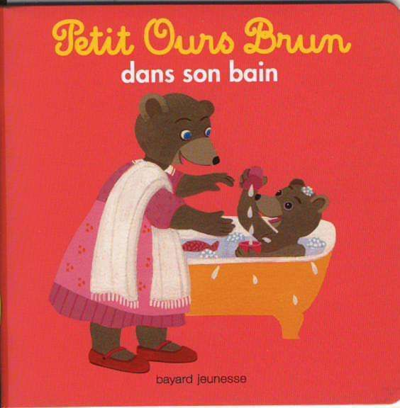 Livre Petit Ours Brun dans son bain  Bayard jeunesse