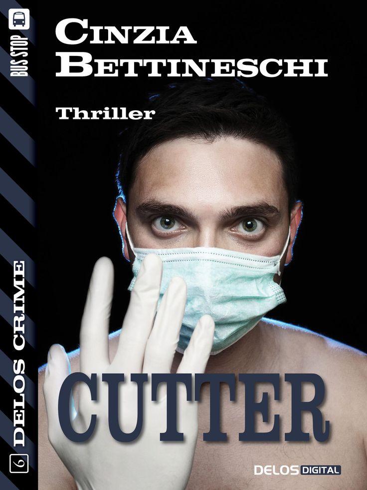 """La copertina del romanzo thriller """"Cutter"""" di Cinzia Bettineschi."""