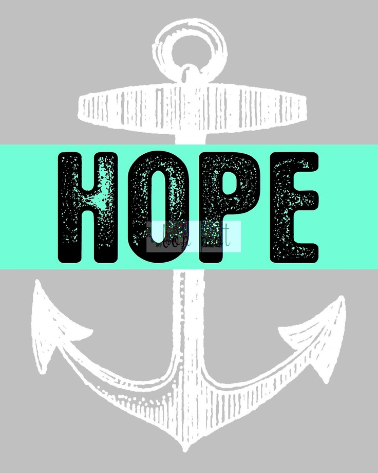 Printable Poster: Anchor Means Hope