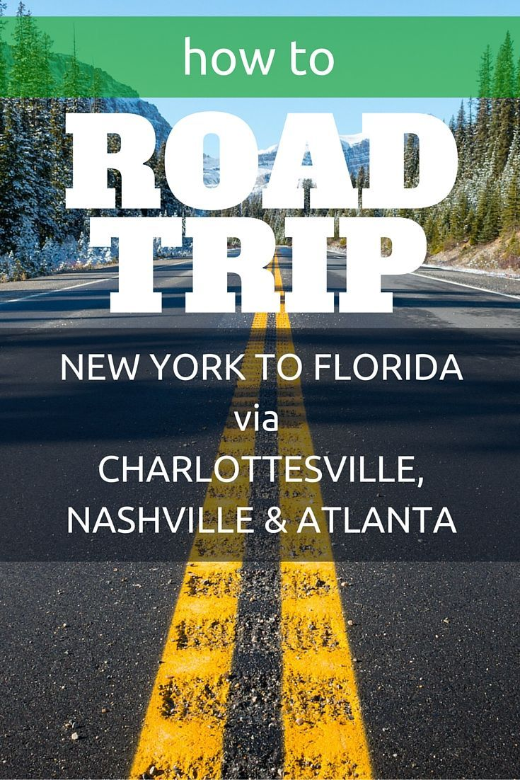 89 Best Travel Southern Road Trips Images On Pinterest