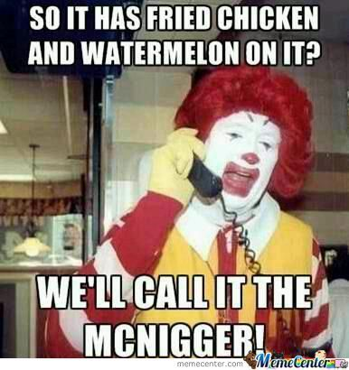 Funny Racist Memes Ronald mcdonald <b>memes</b>. best collection of <b>funny</b> ronald ...