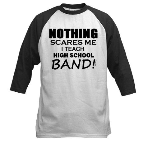 High School Band Baseball Jersey. Might buy this for my band teacher come graduation time.