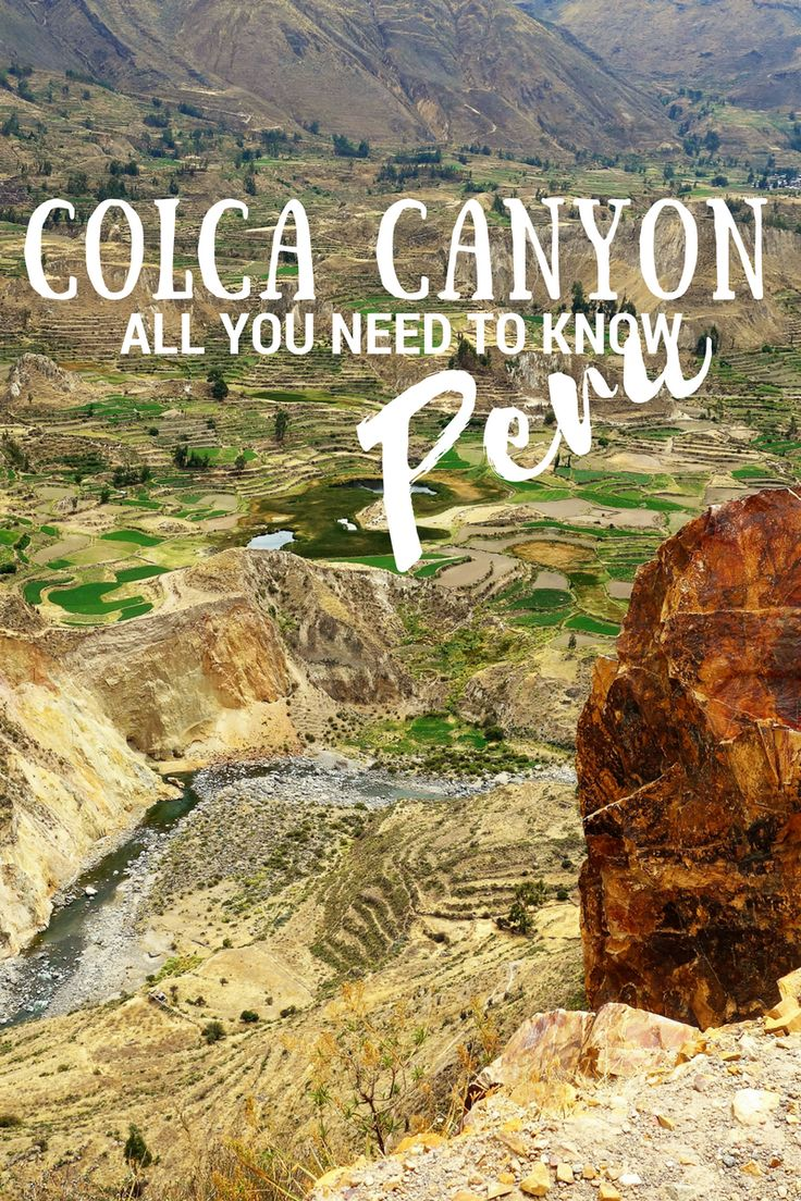 Colca Canyon, Arequipa, Peru - All You Need to Know Before You Travel
