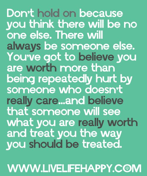Don't hold on...know your worth