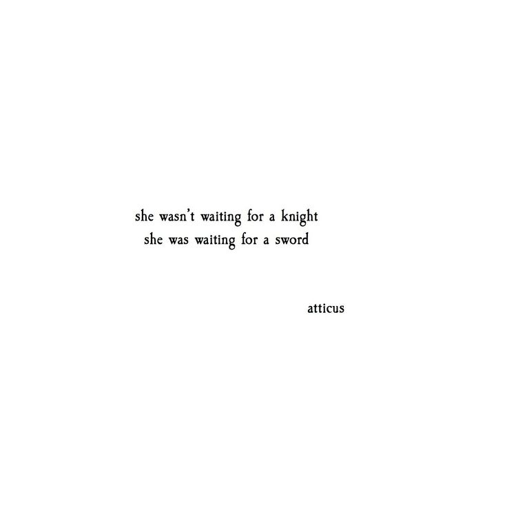 """""""Waiting for Swords"""" @atticuspoetry #atticuspoetry #quotes #poetry #fire and…"""