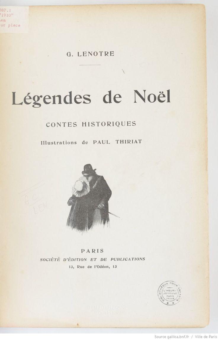 Légendes de Noël : contes historiques / G. Lenôtre ; illustrations de Paul Thiriat