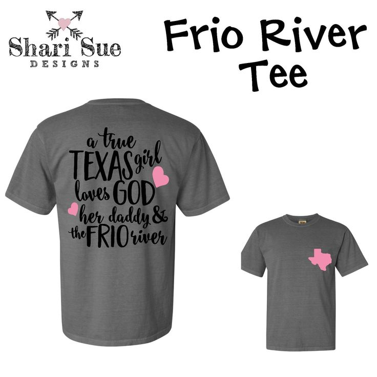 Texas Girls Tee, Frio river tshirt, loves God, proud texas shirt, texas girl shirt, southern girl shirt, floating the frio tee by ShariSueDesigns on Etsy