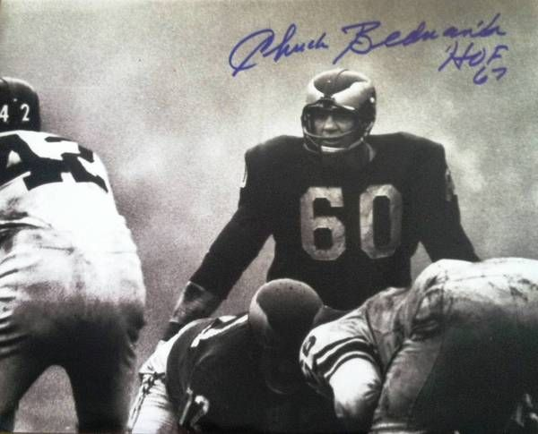 "Chuck Bednarik Philadelphia Eagles Autographed 11x14 Photo Inscribed """"HOF 67"""""