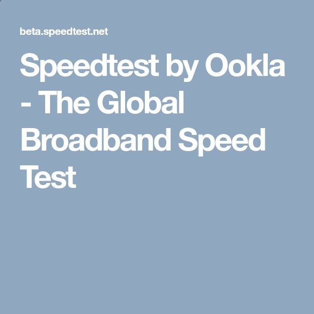 Speedtest by Ookla - The Global Broadband Speed Test