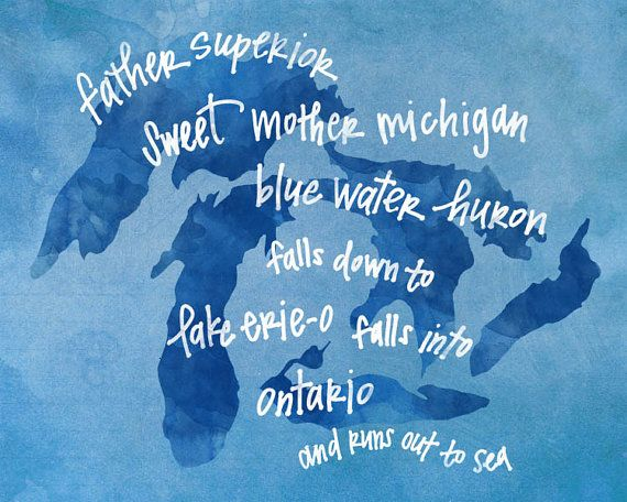 "From Shel Silverstein's ""The Great Lakes Song""  (Great Lakes print by penmeetpaper on Etsy, $16.00)"