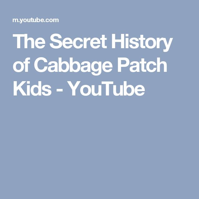 The Secret History of Cabbage Patch Kids - YouTube