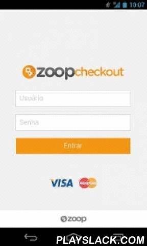 Checkout  Android App - playslack.com ,  Com o Zoop Checkout, você ganha um sistema integrado de gestão e um ponto de venda completo. Basta ter em mãos um smartphone ou um tablet compatível, fazer o download gratuito do aplicativo Zoop Checkout e conectar a uma ou mais maquininhas Zoop via Bluetooth. Simples assim! Pessoa física ou jurídica. Funciona com cartões de Chip e Senha, cartões de tarja magnética, carteiras digitais e outros tipos de pagamentos eletrônicos.Não perca mais tempo…