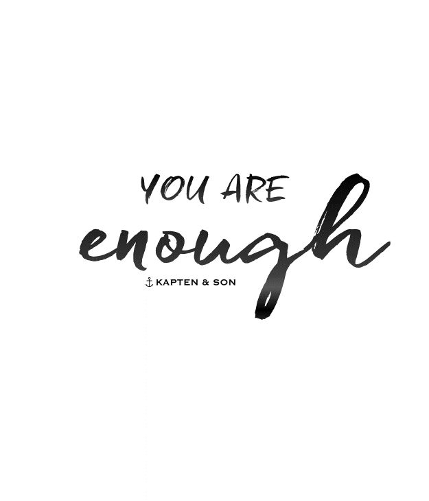 you are enough | quote