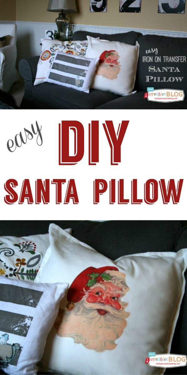 DIY Iron On Santa Pillow  | DIY Holiday Decorations. Make your own Christmas pillow with easy iron on transfers. This adorable santa pillow will make you smile! Find the tutorial on TodaysCreativeLife.com