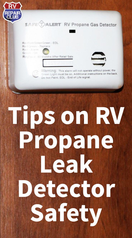 Tips on RV Propane Leak Detector Safety Propane, Rv