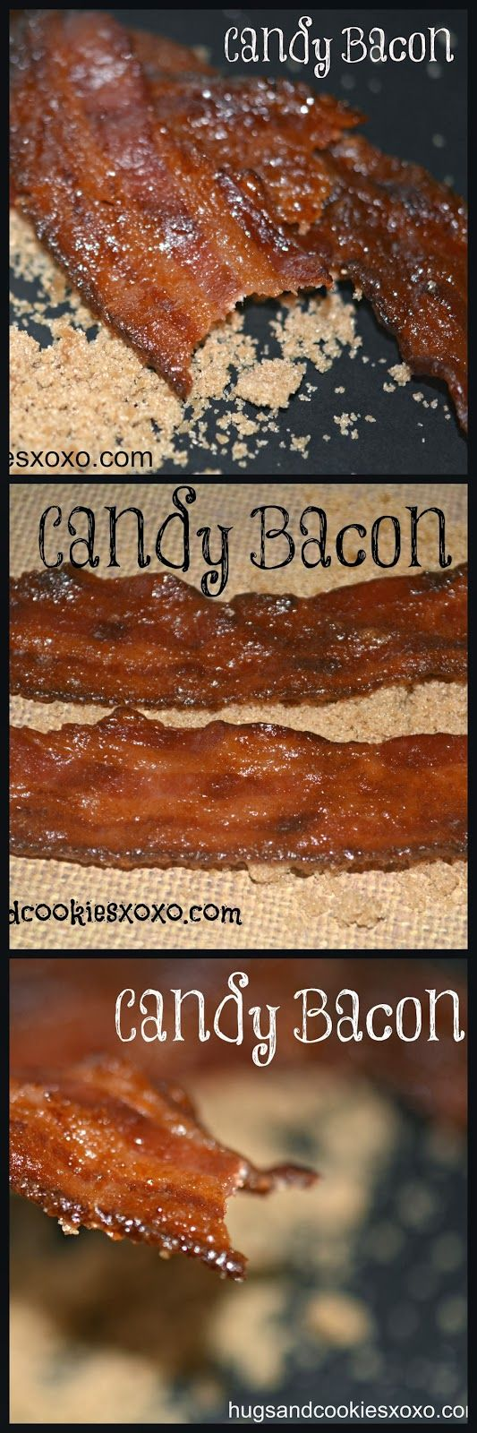 BACON CANDY, CANDY BACON, YUM!!!! - Hugs and Cookies XOXO
