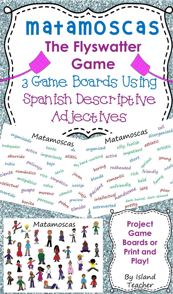 Spanish Adjectives Matamoscas (Flyswatter) game boards and instructions for playing.