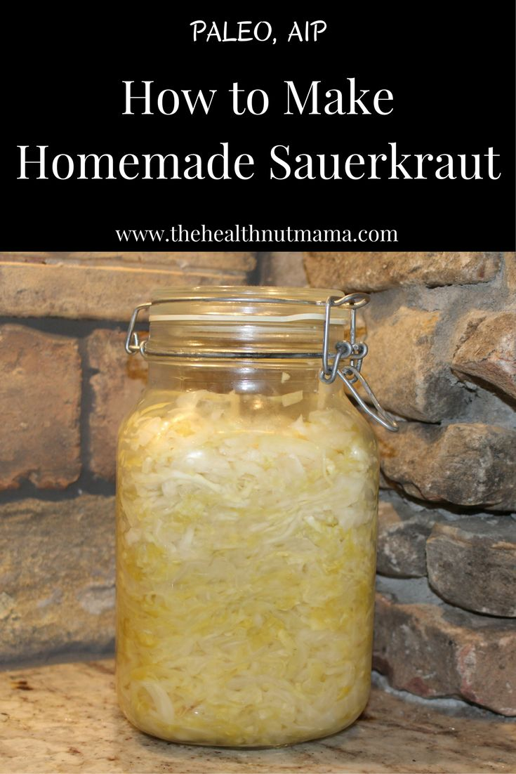 How to make Homemade Sauerkraut - www.thehealthnutmama.com