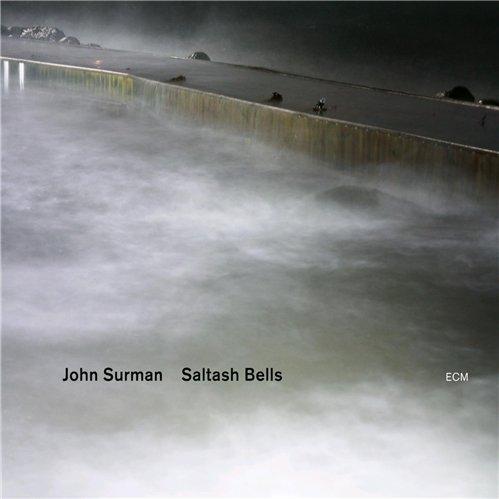 John Surman - 2012 - Saltash Bells