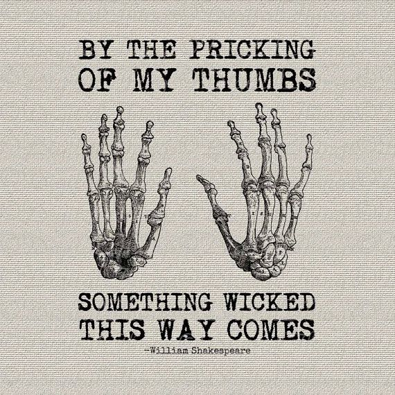 Halloween Skeleton Hands Bones Shakespeare Quote by DigitalThings, $1.00