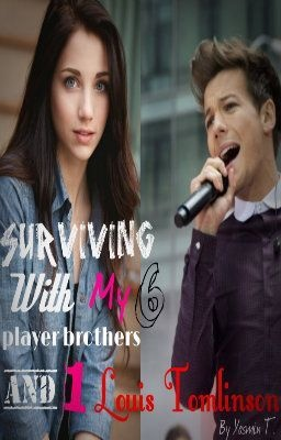 Surviving with my 6 player brothers and 1 Louis Tomlinson - Chapter 3 Papparazzies? - SameOld