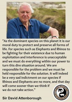 David Attenborough quote – More at http://www.GlobeTransformer.org