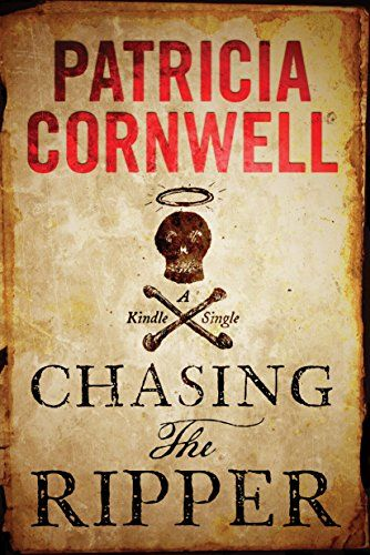 nice Chasing the Ripper (Kindle Single)