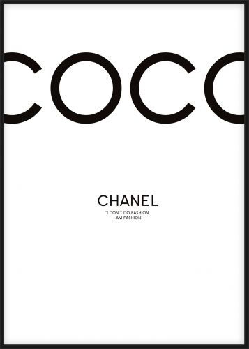 Coco Chanel poster, I don't do fashion, I am fashion.