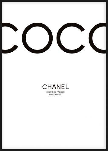Coco Chanel poster, I don't do fashion, I am fashion.