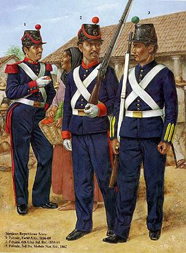 The Mexican Adventure: Uniforms: Republican Army 1. Private, Field Artillery, 1856-69 2. Private, 6th Line Infantry Bn., 1856-69 3. Private, 3rd Bn., Mobile National Guard, 1862