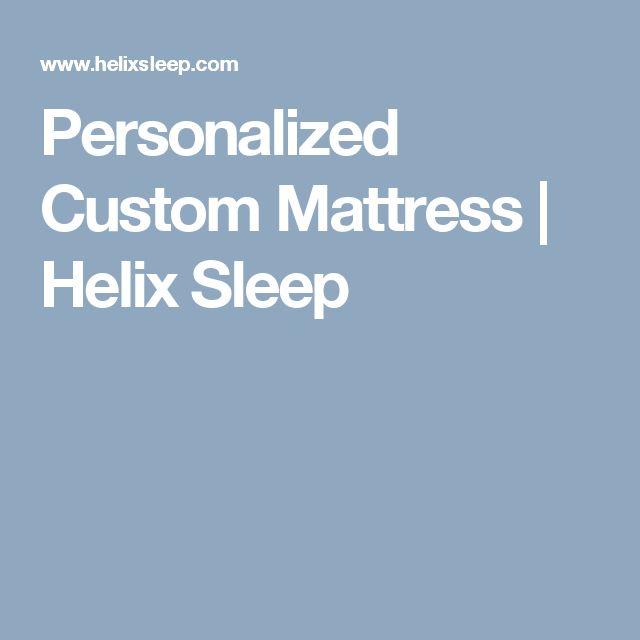 Personalized Custom Mattress | Helix Sleep