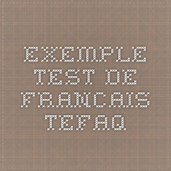 Exemple Test de Francais TEFAQ
