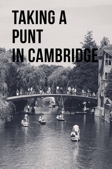 Taking a Punt in Cambridge