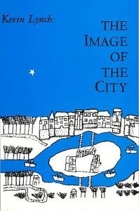 The Image of the City, Kevin Lynch.