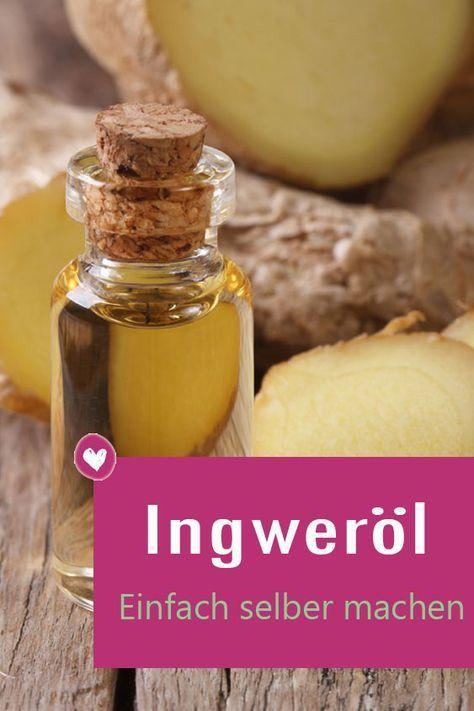 Ingweröl selber machen: So einfach geht's